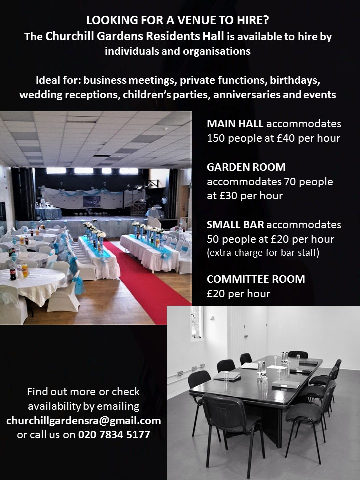 VENUE TO HIRE – The Churchill Gardens Residents Hall is available to hire by individuals and organisations